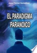 libro El Paradigma Paranoico