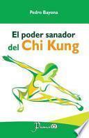 libro El Poder Sanador Del Chi Kung
