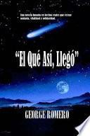 libro El Que As, Lleg / Which Thus He Came