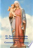 libro El Secreto Admirable Del Santísimo Rosario