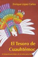 libro El Tesoro De Cuauhtémoc: La Búsqueda Psicológica De Mi Alma Quiye'mati Gay