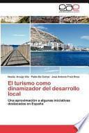 El Turismo Como Dinamizador Del Desarrollo Local