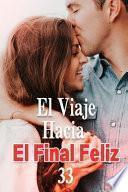 libro El Viaje Hacia El Final Feliz 33
