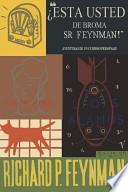 libro ¿esta Usted De Broma Sr. Feynman?