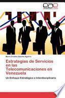 libro Estrategias De Servicios En Las Telecomunicaciones En Venezuela