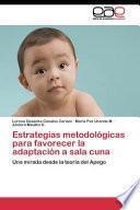 libro Estrategias Metodologicas Para Favorecer La Adaptacion A Sala Cuna