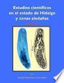 libro Estudios Científicos En El Estado De Hidalgo Y Zonas Aledañas, Volumen Ii