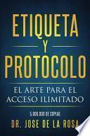 libro Etiqueta Y Protocolo El Arte Del Acceso Ilimitado