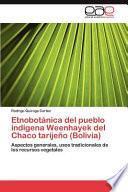 libro Etnobotánica Del Pueblo Indígena Weenhayek Del Chaco Tarijeño