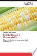 libro Etnobotánica Y Cosmovisión