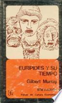 libro Eurípides Y Su Tiempo
