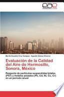 libro Evaluación De La Calidad Del Aire De Hermosillo, Sonora, México