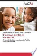 libro Fluorosis Dental En Escolares