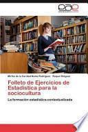 libro Folleto De Ejercicios De Estadística Para La Sociocultura