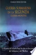 libro Guerra Submarina En La Segunda Guerra Mundial