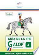 libro Guia De La Ffe Galop® 4