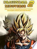 libro Guía No Oficial De Dragonball Xenoverse 2: Consejos, Descargables, Deseos Y Descarga Del Juego