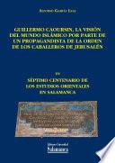 libro Guillermo Caoursin, La Visión Del Mundo Islámico Por Parte De Un Propagandista De La Orden De Los Caballeros De Jerusalén