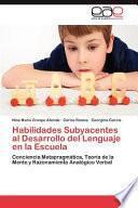 libro Habilidades Subyacentes Al Desarrollo Del Lenguaje En La Escuela
