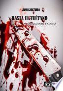 libro Hasta El Tuétano