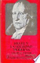 libro Hegel Y La Sociedad Moderna
