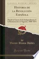 Historia De La Revolución Española, Vol. 3 Of 3