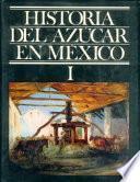 libro Historia Del Azúcar En México