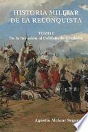 libro Historia Militar De La Reconquista. Tomo I