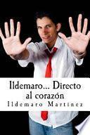 Ildemaro… Directo Al Corazón