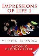 libro Impressions Of Life 1   Version Española