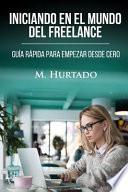 libro Iniciando En El Mundo Del Freelancer