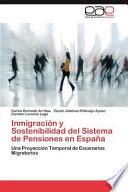 libro Inmigración Y Sostenibilidad Del Sistema De Pensiones En Españ