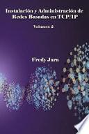 libro Instalacion Y Administración De Redes Basadas En Tcp/ip, Volumen 2