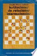 libro Instituciones De Relaciones Internacionales