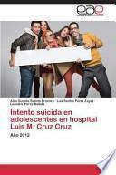 libro Intento Suicida En Adolescentes En Hospital Luis M. Cruz Cruz