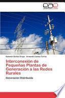 libro Interconexión De Pequeñas Plantas De Generación A Las Redes Rurales