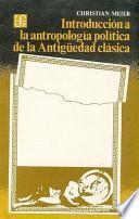 libro Introducción A La Antropología Política De La Antigüedad Clásica