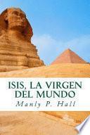 libro Isis, La Virgen Del Mundo
