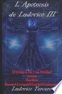 libro L'apoteosis De Ludovico Iii' El Origen De Una Deidad