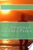 libro La Ansiedad En Tres Pasos
