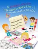 libro La Asombrosa BÚsqueda Para Pequeños Genios Entretenidos Ejercicios Para Niños Libro 2