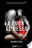 libro La Duda Y El Deseo I
