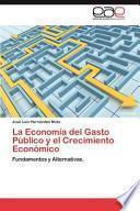libro La Economía Del Gasto Público Y El Crecimiento Económico