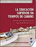 libro La Educación Superior En Tiempos De Cambio