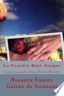 libro La Familia Bajo Ataque