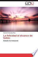 libro La Felicidad Al Alcance De Todos