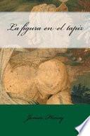 libro La Figura En El Tapiz