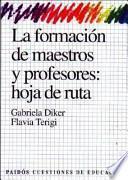 libro La Formación De Maestros Y Profesores