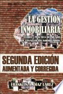 libro La Gestión Inmobiliaria   Teoría Y Práctica Del Mundo De Los Negocios Inmobiliarios