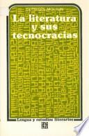 libro La Literatura Y Sus Tecnocracias